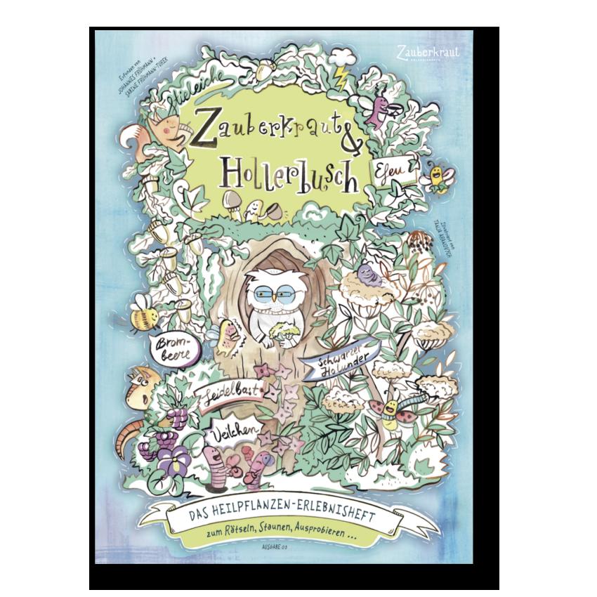 Zauberkraut und Hollerbusch Erlebnisheft für Kinder